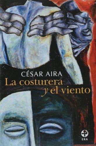 La costurera y el viento (Spanish Edition)