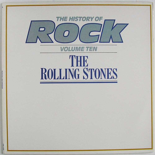 The Rolling Stones - The History Of Rock, Volume 10: The Rolling Stones - Zortam Music