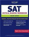 img - for Kaplan SAT Critical Reading Workbook Second Edition (Kaplan Sat Critical Reading Workbook) book / textbook / text book