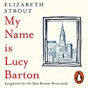 My Name Is Lucy Barton Audiobook by Elizabeth Strout Narrated by Kimberly Farr