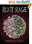 Root Rage (English Edition)