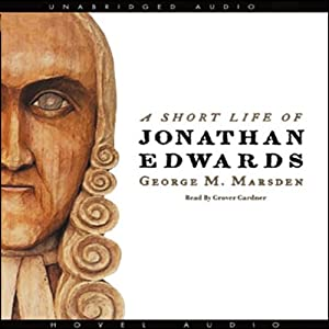 A Short Life of Jonathan Edwards Audiobook
