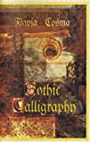 img - for Gothic Calligraphy book / textbook / text book