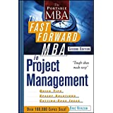The Fast Forward MBA in Project Management, Second Edition ~ Eric Verzuh