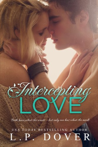 Intercepting Love (A Second Chances Standalone Book 5)