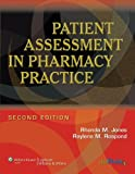 img - for Patient Assessment in Pharmacy Practice book / textbook / text book