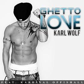 Amazon.com: Ghetto Love (Main Version) [feat. Kardinal