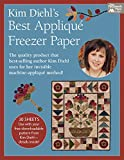 Kim Diehl's Best Applique Freezer Paper