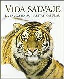 Vida Salvaje (Spanish Edition)