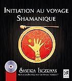 Initiation au voyage Shamanique