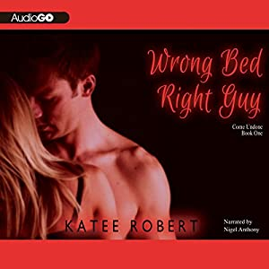 Wrong Bed, Right Guy Audiobook