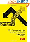 The Terrorist's Son: A Story of Choic...