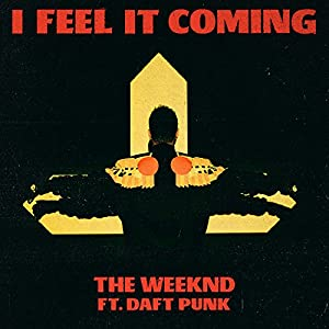 I Feel It Coming [feat. Daft Punk]