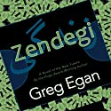 Zendegi (       UNABRIDGED) by Greg Egan Narrated by Parisa Johnston