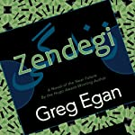 Zendegi | Greg Egan