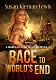 Race to Worlds End (The Rowan & Ella Time Travel Adventure Series, Book 3)