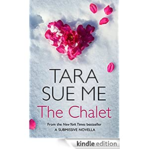 The Chalet: A Submissive e-novella 3.5 (The Submissive Series)
