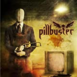 Pillbuster ****Pre Order**** Release Date Aug 6th