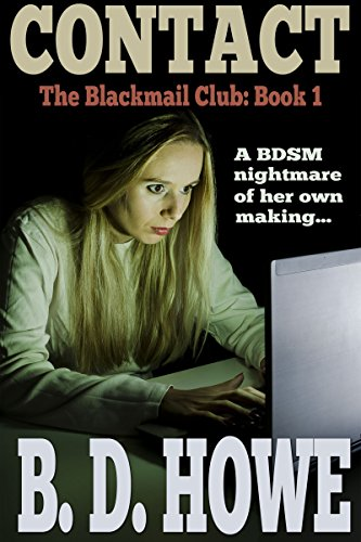 Contact: The Blackmail Club Book One