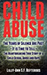 Child Abuse: The Years of Silence Are...