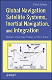 img - for Global Navigation Satellite Systems, Inertial Navigation, and Integration book / textbook / text book