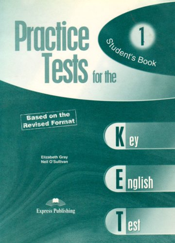 Practice Tests for the KET: Student's Book