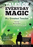 img - for My Greatest Teacher: Tales of Everyday Magic book / textbook / text book