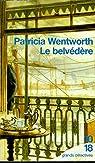 Le belvédère par Wentworth