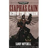 Ciaphas Cain, Hero of the Imperiumby Sandy Mitchell