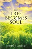 The Tree Becomes a Soul
