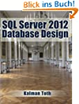SQL Server 2012 Database Design (Engl...