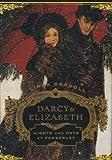 Darcy & Elizabeth Nights and Days At Pemberley