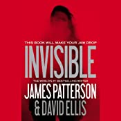 Invisible | [James Patterson, David Ellis]