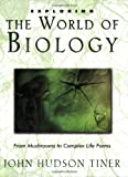 Exploring the World of Biology (0890515522) by John Hudson Tiner