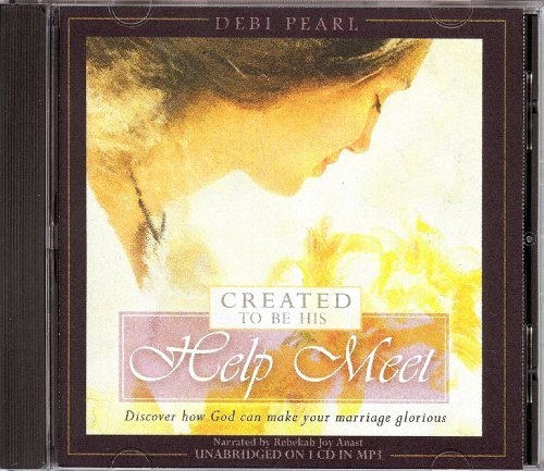 Created to be His Help Meet (MP3 CD): Discover how God can make your marriage glorious by Debi Pearl (2009-10-05)