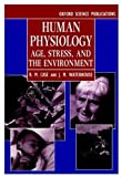 img - for Human Physiology: Age, Stress, and the Environment book / textbook / text book