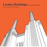 London Buildings: An Architectural Tour