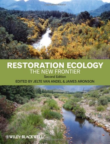 Restoration Ecology: The New Frontier