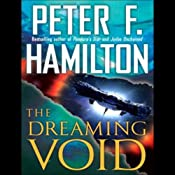 The Dreaming Void: Void Trilogy, Book 1 | [Peter F. Hamilton]