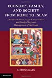 img - for Economy, Family, and Society from Rome to Islam: A Critical Edition, English Translation, and Study of Bryson's <EM>Management of the Estate</EM> book / textbook / text book