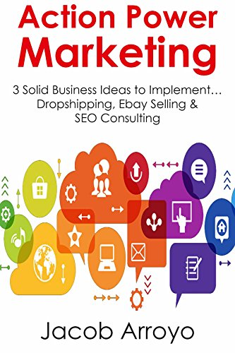 action-power-marketing-3-solid-business-ideas-to-implement-dropshipping-ebay-selling-seo-consulting-