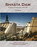 Search : Shasta Dam: A History of Construction, 1938-1945