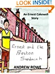 Ernest and the Preston Sandwich (Erne...