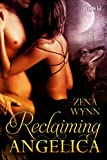 Reclaiming Angelica by Zena Wynn
