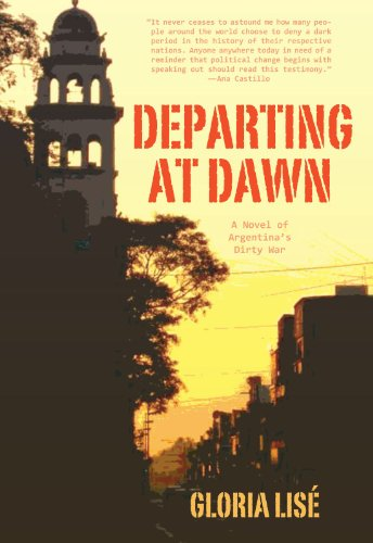 Departing at Dawn: A Novel of Argentina's Dirty War PDF