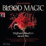 Blood Magic: Weiß wie Mondlicht, rot wie Blut | Tessa Gratton