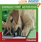 Emergency First Aid for Dogs: At Home...