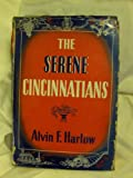 The serene Cincinnatians (Society in America series)