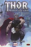 img - for Thor: God of Thunder, Vol. 1: The God Butcher book / textbook / text book