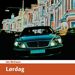Lørdag [Saturday] | [Ian McEwan]